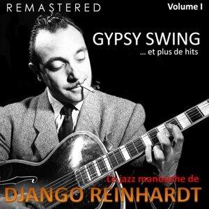 Le jazz manouche de Django Reinhardt, Vol. 1 - Gypsy Swing... et plus de hits - Remastered