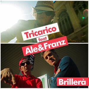 Brillerà (feat. Ale & Franz)