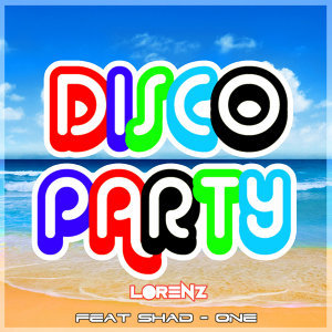 Disco Party (feat. Shad-one)