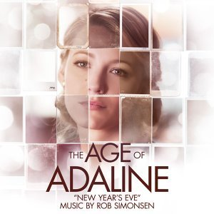 """New Years Eve (From """"The Age of Adaline"""")"""
