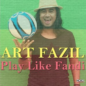 Play Like Fandi (Single)