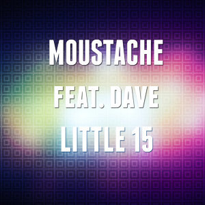 Little 15 (feat. Dave)