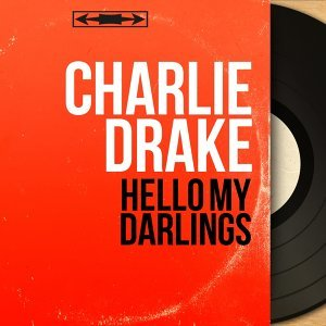Hello My Darlings - Mono Version