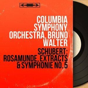 Schubert: Rosamunde, Extracts & Symphonie No. 5 - Mono Version