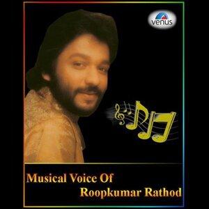 Musical Voice of Roop Kumar Rathod