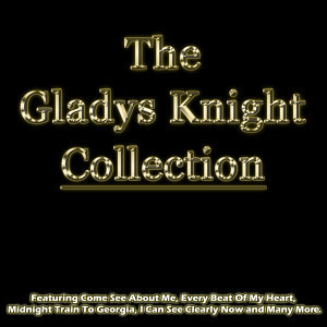 The Gladys Knight Collection