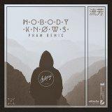 Nobody Knows (feat. WYNNE)
