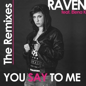 You Say To Me: The Remixes