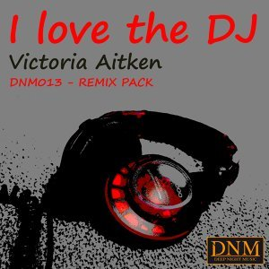 I Love the DJ (Remix Pack)