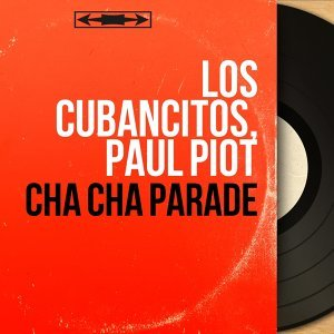 Cha cha parade - Mono Version