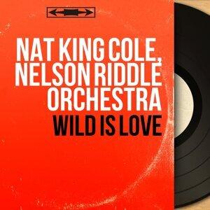 Wild Is Love - Mono Version