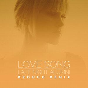 Love Song - Brohug Remix