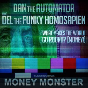 """What Makes the World Go Round? (Money!) [From the Motion Picture """"Money Monster""""]"""