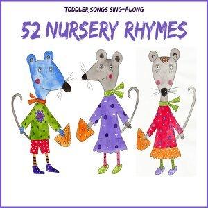 Toddler Songs Sing Along - 52 Nursery Rhymes