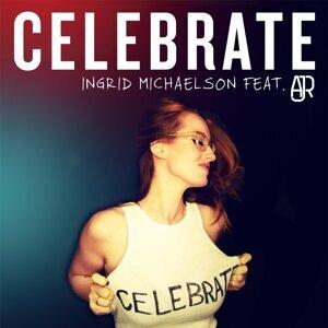 Celebrate (feat. AJR)