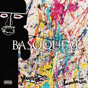 Basqquiat (feat. London Jae)