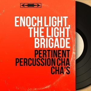 Pertinent Percussion Cha Cha's - Stereo Version