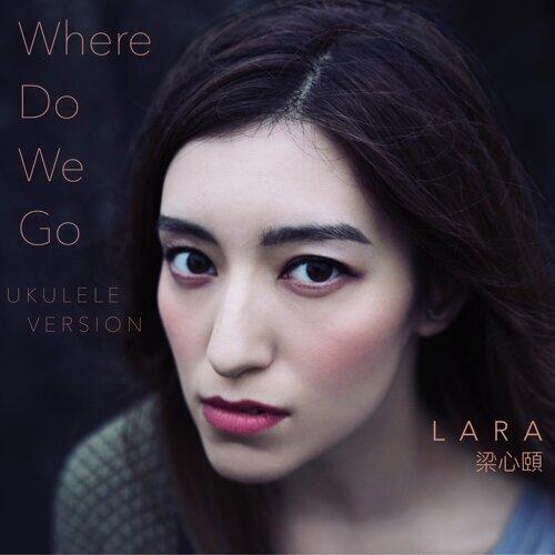 Where Do We Go - Ukulele Version