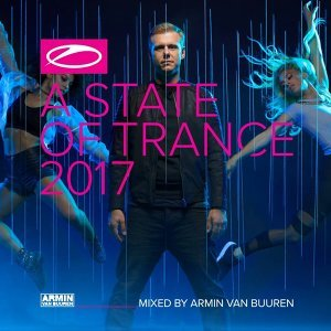 A State of Trance 2017 (勸世宣言2017) - Mixed By Armin van Buuren