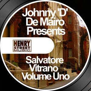 Johnny 'D' De Mairo Presents Salvatore Vitrano Volume 1
