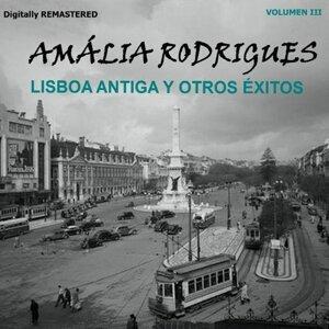 Amália Rodrigues, Vol. 3 - Lisboa antiga y otros éxitos - Remastered