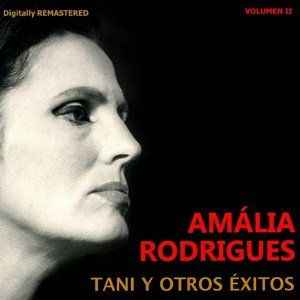 Amália Rodrigues, Vol. 2 - Tani y otros éxitos - Remastered