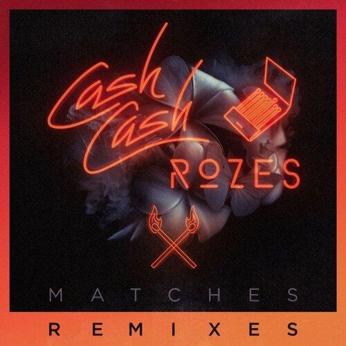Matches - Max Styler Remix