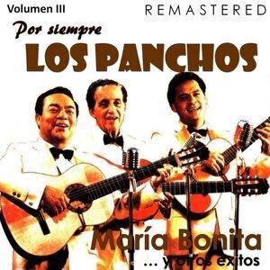 Por siempre Los Panchos, Vol. 3 - María Bonita y otros éxitos - Remastered