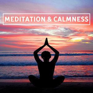Meditation & Calmness – Peaceful Sounds of Yoga, Deep Concentration, Zen, Harmony, Calm Mind, Exercise Yoga, Pure Relaxation