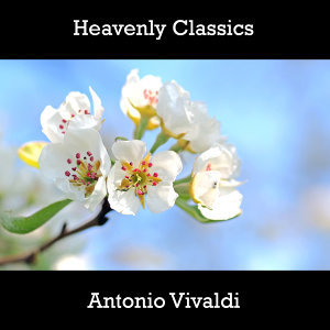 Heavenly Classics Antonio Vivaldi