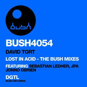 Lost in Acid (The Bush Mixes)