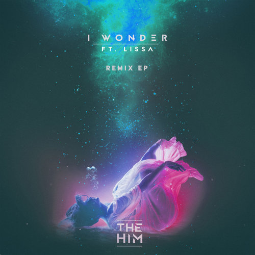 I Wonder - Remix EP
