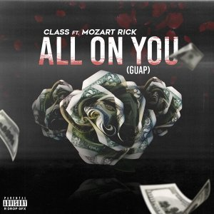 All on You (Guap) [feat. Mozart Rick]