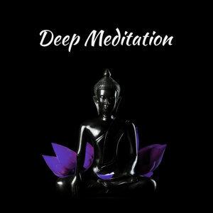 Deep Meditation – Power of Meditation, Yoga Music, Pure Relaxation, Background Music for Yoga, Mindfulness Meditation