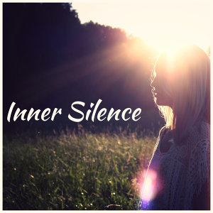 Inner Silence – Meditation Music, Sounds of Yoga, Deep Concentration, Pure Mind, Stress Relief, Soft Music to Calm Down