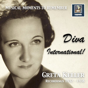 Musical Moments to Remember: Greta Keller – Diva International! (2017 Remaster)