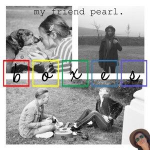 My Friend Pearl.