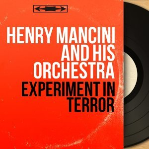 Experiment in Terror - Original Motion Picture Soundtrack, Mono Version