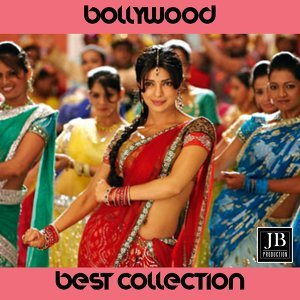 Bollywood - Best Collection