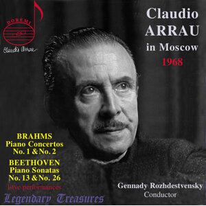 Claudio Arrau in Moscow: Brahms Concertos (Live)