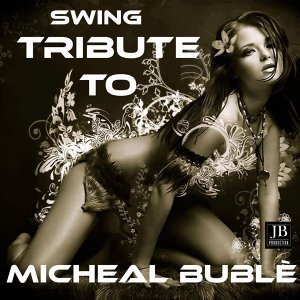 """Tribute to Michael Buble"""""""
