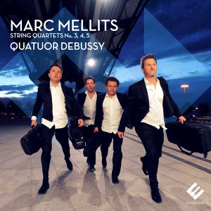 Mellits: String Quartets No, 3, 4 & 5