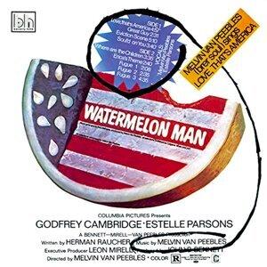 Watermelon Man (Original Motion Picture Soundtrack)