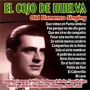 El Cojo De Huelva - Old Flamenco Singing