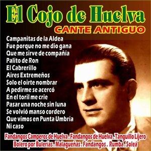 El Cojo de Huelva - Cante Antiguo