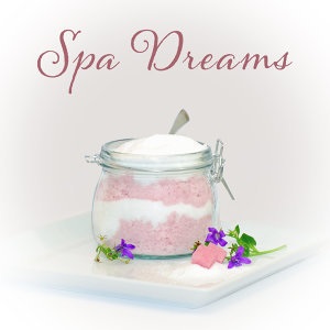 Spa Dreams – Pure Relaxation, Music for Massage Background, Spa, Wellness, Relaxing Sounds of Nature, New Age 2017