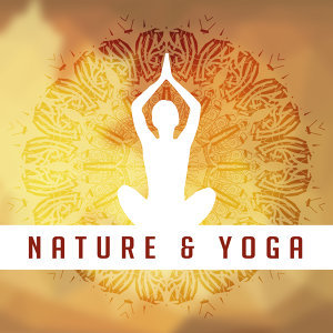 Nature & Yoga – Deep Meditation, Contemplation of Nature, Zen, Deep Relief, Training Yoga, Peaceful Nature Sounds
