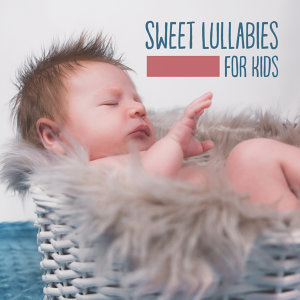 Sweet Lullabies for Kids – Healing Music for Sleep, Bedtime, Relaxing Therapy at Night, Satie, Schubert, Baby Music