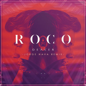 Dealer - Jorge Nava Remix