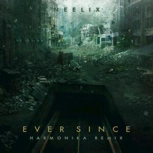 Ever Since - Harmonika Remix